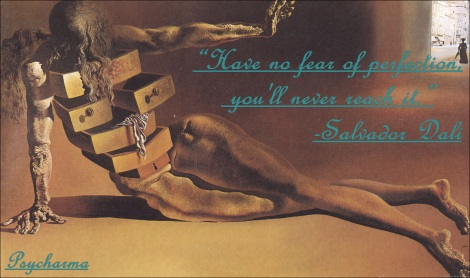 Inspirational Quote of the week #4- Dali on perfection